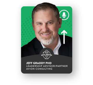 Jeff Graddy PHD, Leadership Advisor and Partner at Avion Consulting