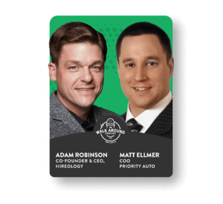Adam Robinson, Co-Founder and CEO, Hireology and Matthew Ellmer, COO, Priority Automotive