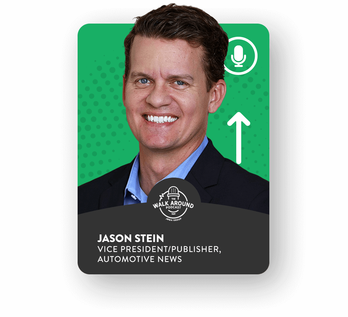 The Walk Around Podcast - Jason Stein - VP/Publisher of Automotive News