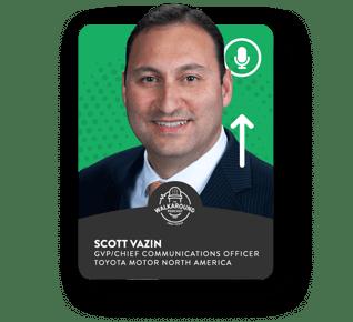 Scott Vazin - GVP/Chief Communications Officer - Toyota Motor North America